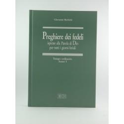 Preghiere Dei Fedeli Tempo Ordinario Anno 1  EDB