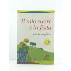 Il Mio Cuore E' In Festa Salmi E preghiere San Paolo