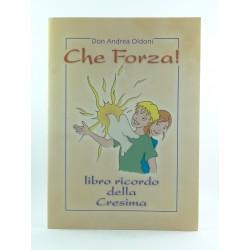 Che Forza! Libretto Ricordo Della Cresima Ed.Bonella