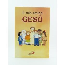 Il Mio Amico Gesu' Ed.San Paolo